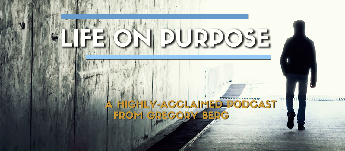 Life on Purpose Podcast